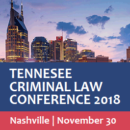 Tennessee Criminal Law Conference - Materials Only
