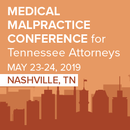 Medical Malpractice Conference for Tennessee Attorneys - Materials Only