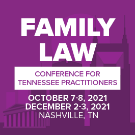 Family Law Conference for Tennessee Practitioners