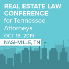 Tennessee Real Estate Law Conference - Materials Only